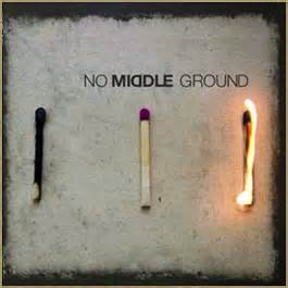 No middle ground1