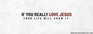 Banner - if you really love jesus
